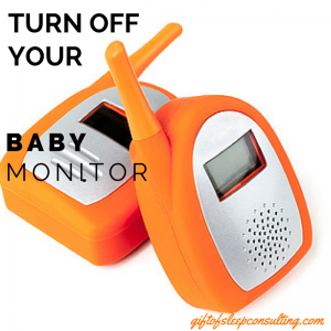If you find that your sleep is suffering because you're alerted to sounds from the baby monitor, it's time to liberate yourself!