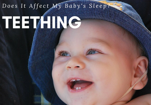 f33034a3135 Does Teething Affect My Baby s Sleep  - Gift of Sleep Consulting